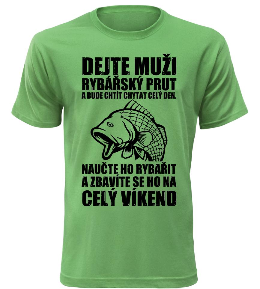 Pánské vtipné tričko jak se zbavit rybáře zelené