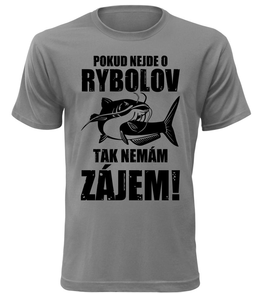 Pánské vtipné tričko pro rybáře Nemám zájem šedé