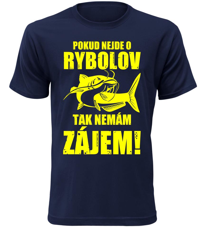 Pánské vtipné tričko pro rybáře Nemám zájem navy