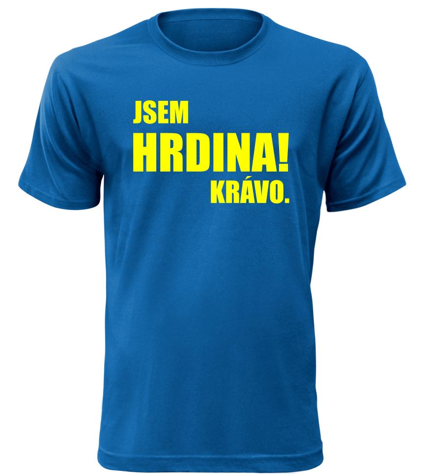 Pánské vtipné tričko JSEM HRDINA modré