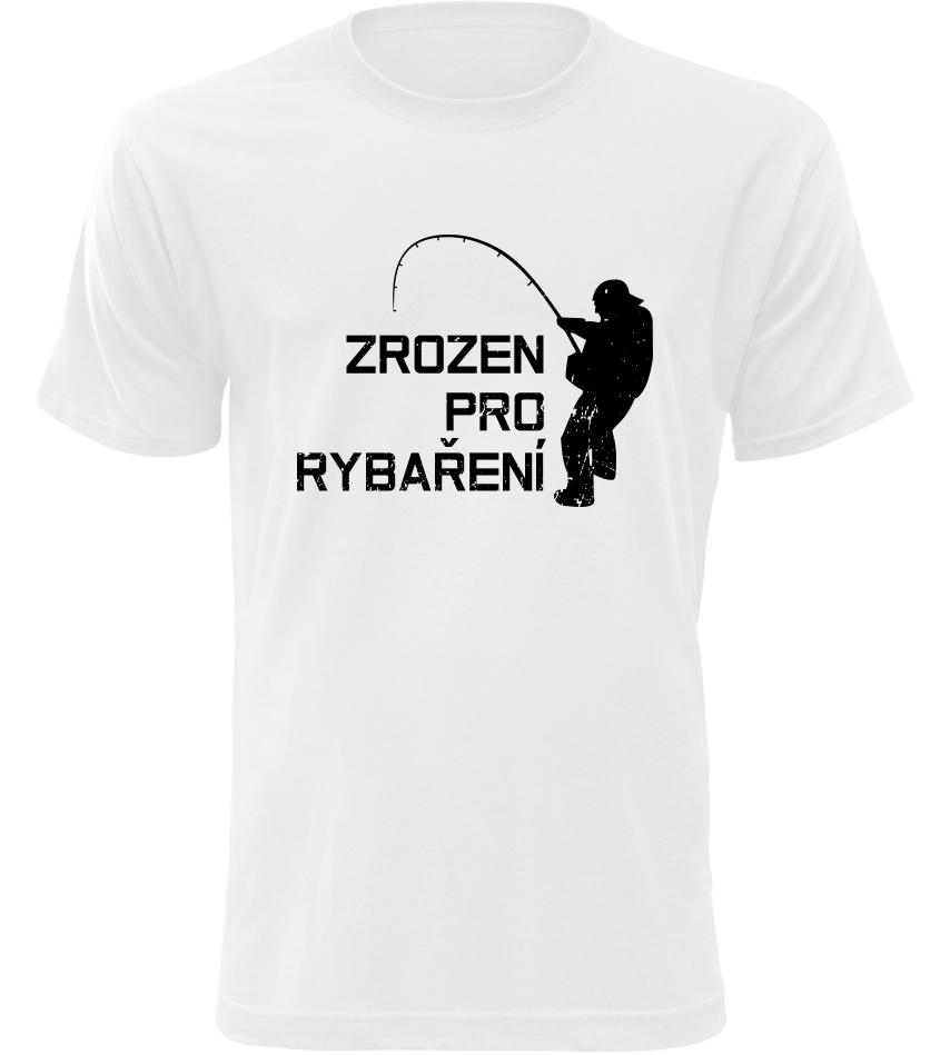 Pánské rybářské tričko Zrozen pro rybaření bílé