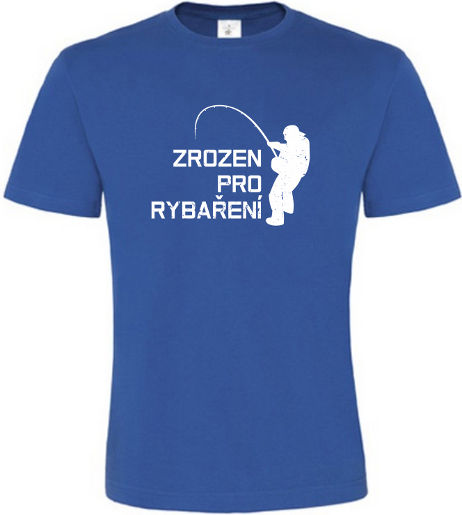 Pánské rybářské tričko Zrozen pro rybaření modré
