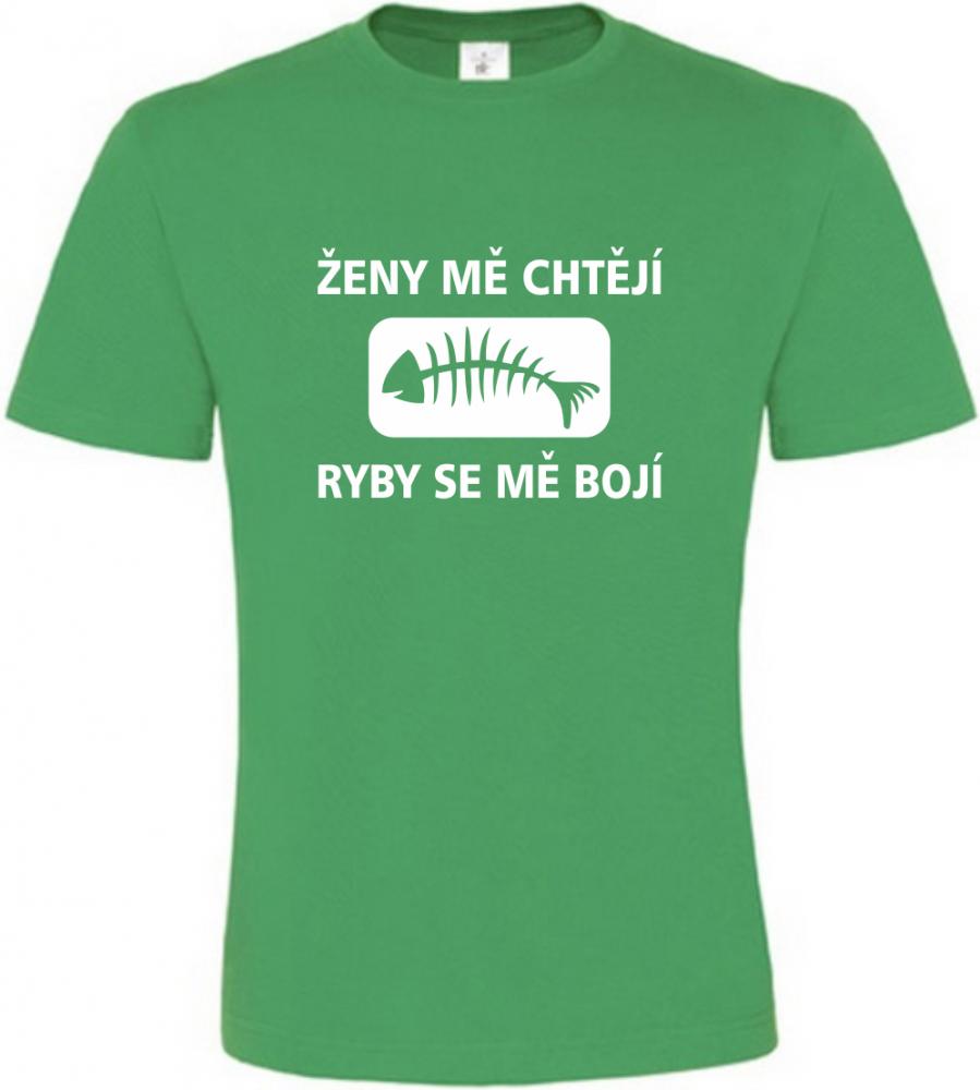 Pánské rybářské tričko Ženy mě chtějí zelené