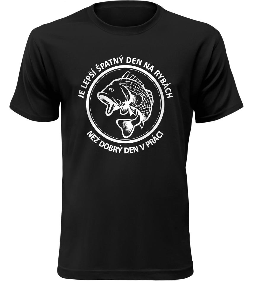 Pánské rybářské tričko Lepší den na rybách, než být v práci černé