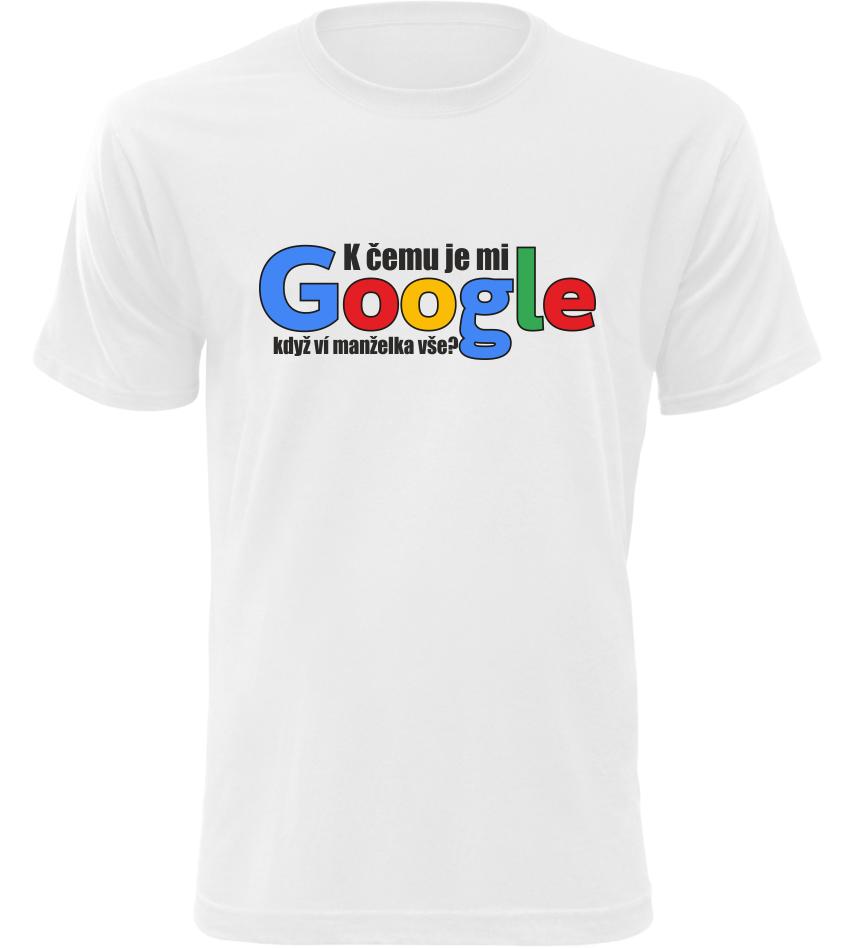 Pánské vtipné tričko Manželka a Google bílé  6fe4c2e5d1