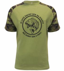Rybářské tričko Lepší den na rybách, než být v práci military