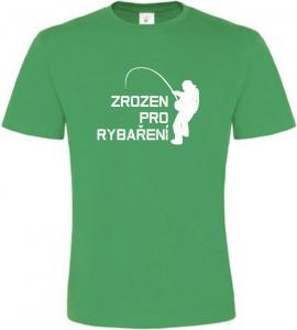 Pánské rybářské tričko Zrozen pro rybaření zelené