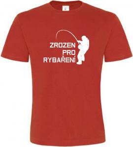Pánské rybářské tričko Zrozen pro rybaření červené