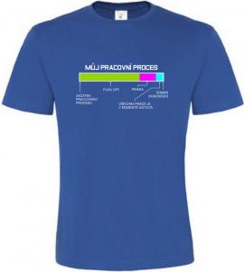 Pánské vtipné tričko Pracovní proces modré