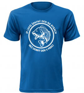 Pánské rybářské tričko Lepší den na rybách, než být v práci modré