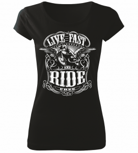Dámské motorkářské tričko Live Fast Ride černé