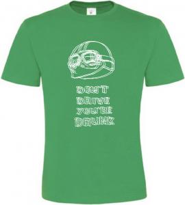 Pánské motorkářské tričko Nejezděte Opilí zelené