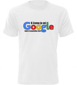 Pánské vtipné tričko Manželka a Google bílé